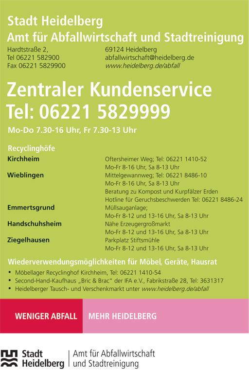 Stadt Heidelberg - Amt für Abfallwirtschaft und Stadtreinigung - Telefon: 06221-5829999