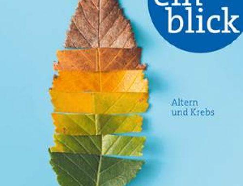 """Altern und Krebs – Neue Ausgabe des """"einblick"""" erschienen"""